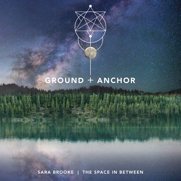 Sara Brooke - Ground & Anchor - Cover Small