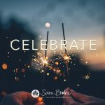 Do you celebrate the successes in your life?